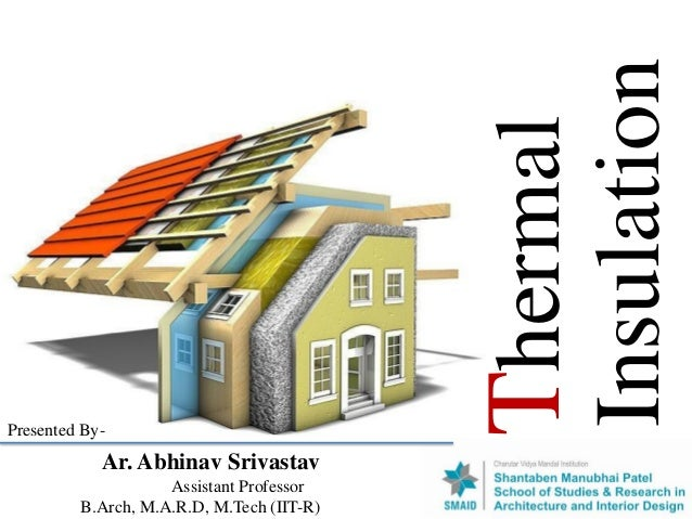 Thermal insulation-Architecture 29/07/2019 on lakeside homes, huntington beach homes, rancho cucamonga homes, orange county homes, phoenix homes, bakersfield homes, newport beach homes, murrieta homes, san diego homes, venice homes, riverside homes, thousand oaks homes, seal beach homes, corona homes, whittier homes,