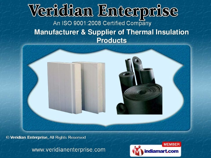Manufacturer & Supplier of Thermal Insulation                 Products