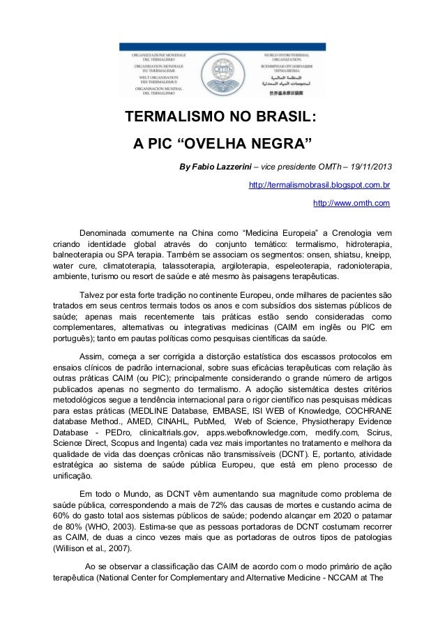 "TERMALISMO NO BRASIL: A PIC ""OVELHA NEGRA"" By Fabio Lazzerini – vice presidente OMTh – 19/11/2013 http://termalismobrasil...."