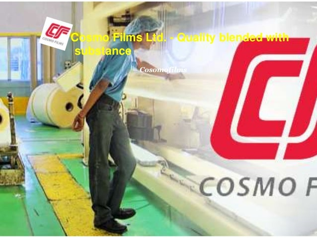 Cosmo Films Ltd. - Quality blended with substance – Cosomofilms