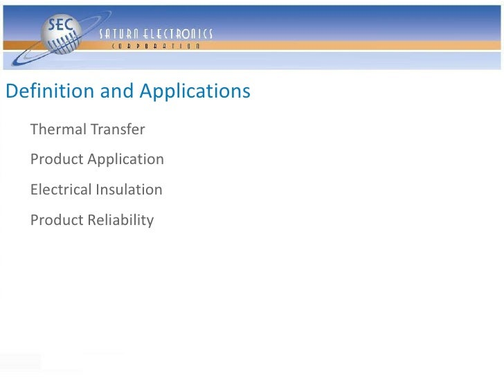 Definition and Applications   Thermal Transfer   Product Application   Electrical Insulation   Product Reliability