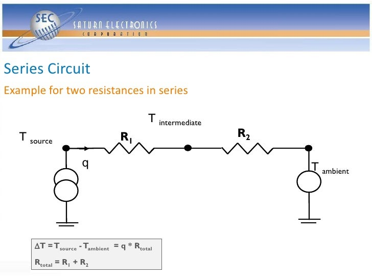 Series Circuit Example for two resistances in series                                          T intermediate    T source  ...
