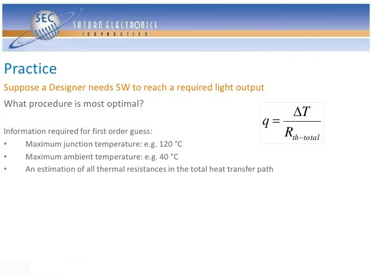 Practice Suppose a Designer needs 5W to reach a required light output What procedure is most optimal?                     ...