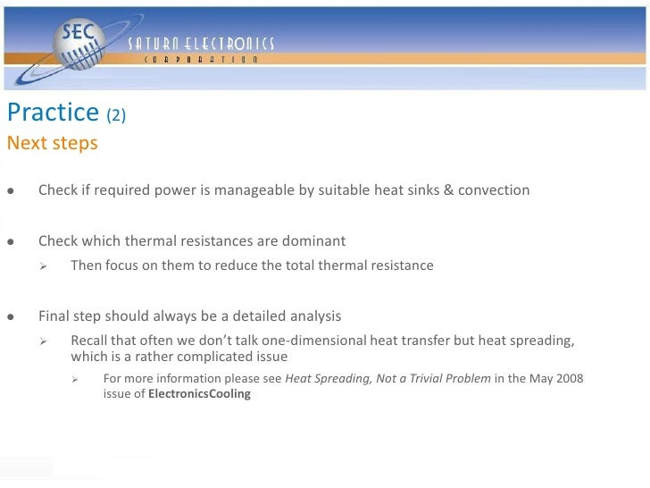 Practice (2) Next steps     Check if required power is manageable by suitable heat sinks & convection      Check which t...