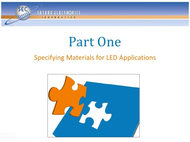 Part One Specifying Materials for LED Applications