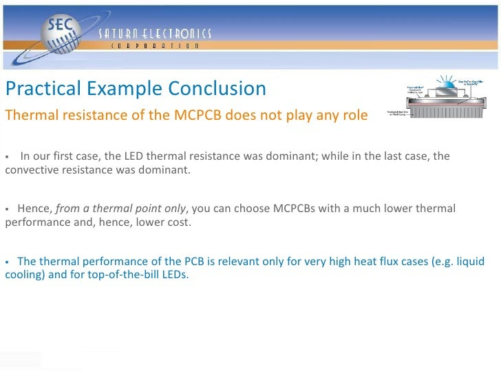 Practical Example Conclusion Thermal resistance of the MCPCB does not play any role    In our first case, the LED thermal...