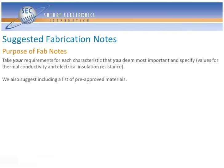 Suggested Fabrication Notes Purpose of Fab Notes Take your requirements for each characteristic that you deem most importa...