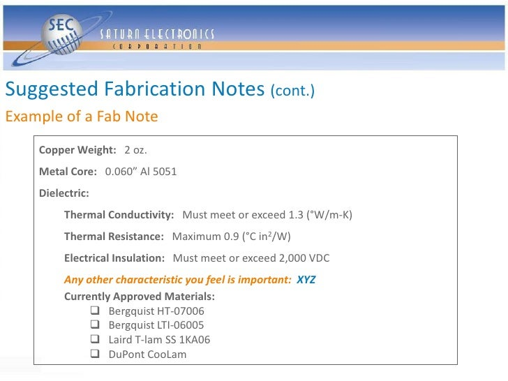 """Suggested Fabrication Notes (cont.) Example of a Fab Note     Copper Weight: 2 oz.     Metal Core: 0.060"""" Al 5051     Diel..."""