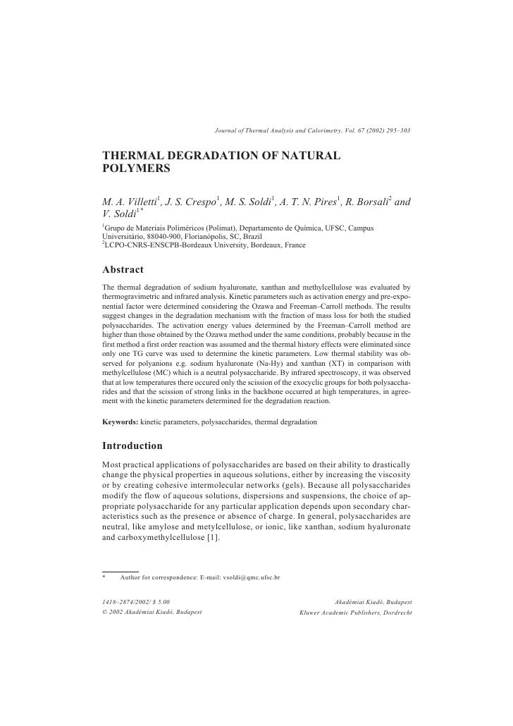 Journal of Thermal Analysis and Calorimetry, Vol. 67 (2002) 295–303   THERMAL DEGRADATION OF NATURAL POLYMERS  M. A. Ville...