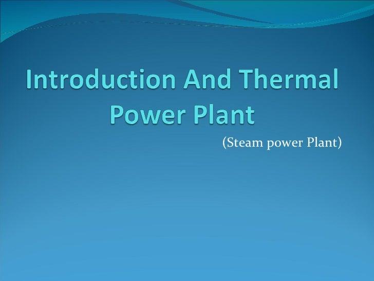 (Steam power Plant)