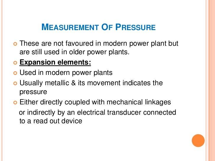 MEASUREMENT OF PRESSURE                      Expansion elements      Diaphragms            Bellows         Bourdon tube ...