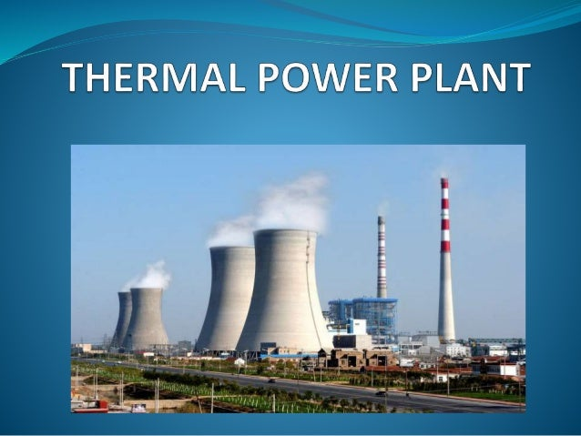 thermal power plant pptThermal Power Plant Layout And Operation Ppt #11