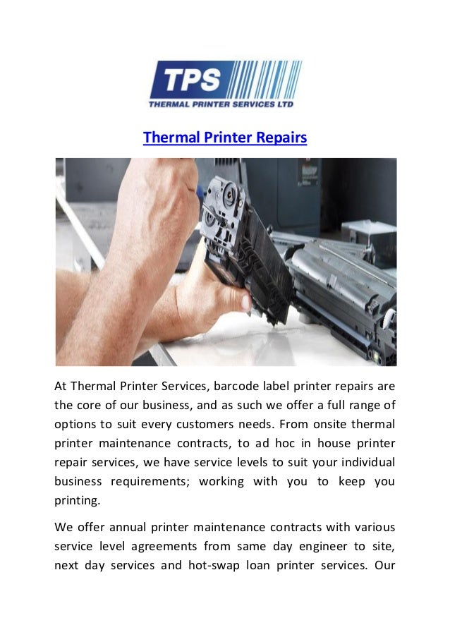 Thermal Printer Repairs At Thermal Printer Services, barcode label printer repairs are the core of our business, and as su...