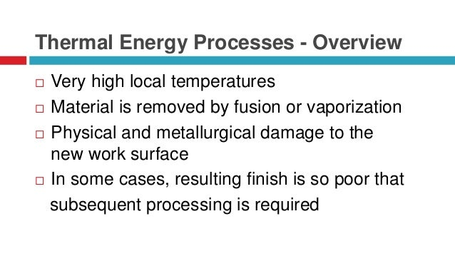 Thermal Removal Processes (Overview)