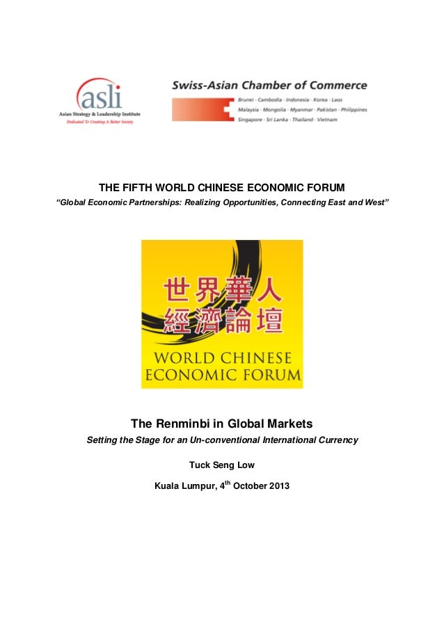 "THE FIFTH WORLD CHINESE ECONOMIC FORUM ""Global Economic Partnerships: Realizing Opportunities, Connecting East and West""  ..."