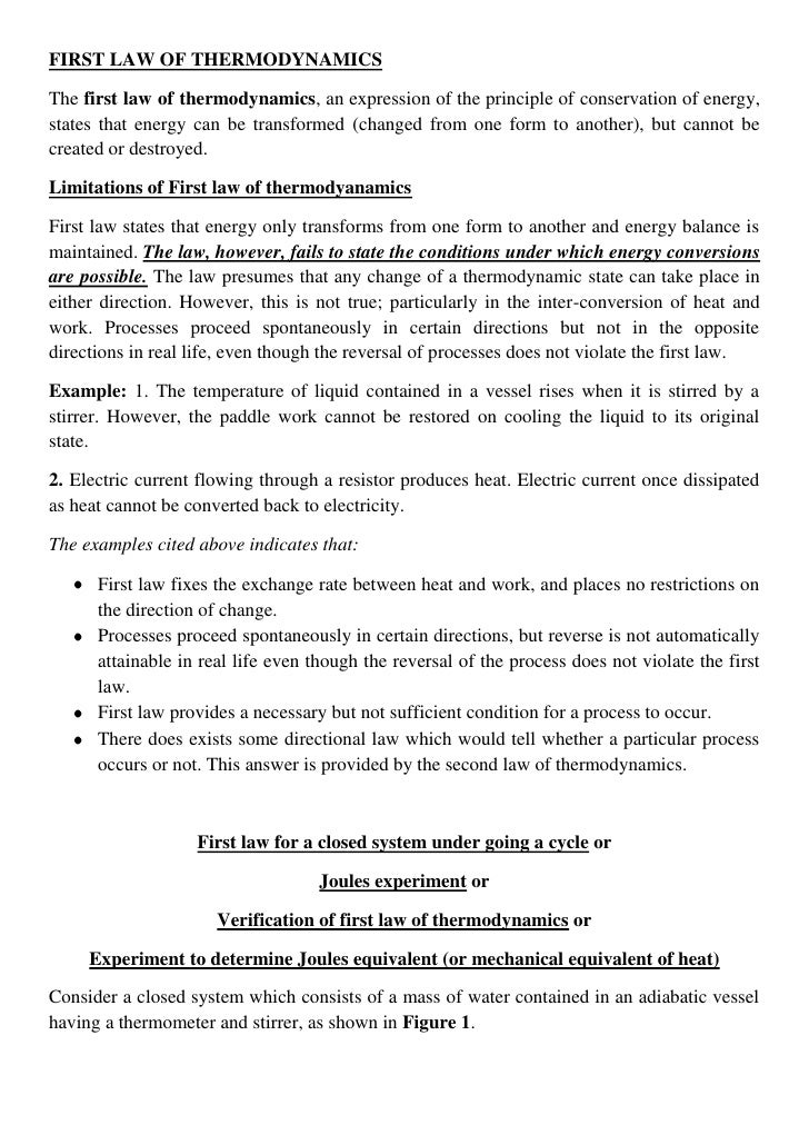 FIRST LAW OF THERMODYNAMICS<br />The first law of thermodynamics, an expression of the principle of conservation of energy...