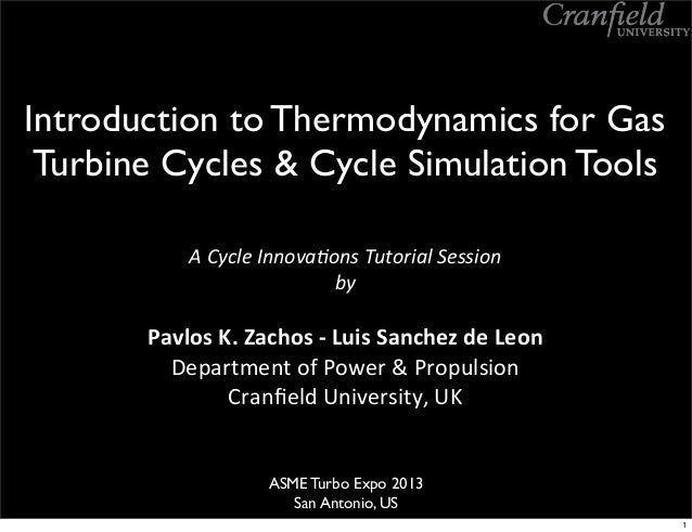 Introduction to Thermodynamics for Gas Turbine Cycles & Cycle Simulation Tools A	   Cycle	   Innova-ons	   Tutorial	   Ses...