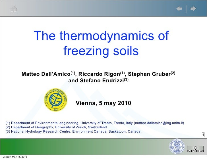 The thermodynamics of                              freezing soils                 Matteo Dall'Amico(1), Riccardo Rigon(1),...