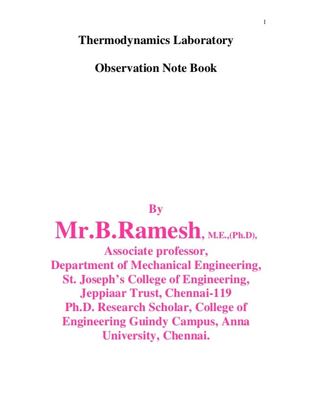 1 Thermodynamics Laboratory Observation Note Book By Mr.B.Ramesh, M.E.,(Ph.D), Associate professor, Department of Mechanic...
