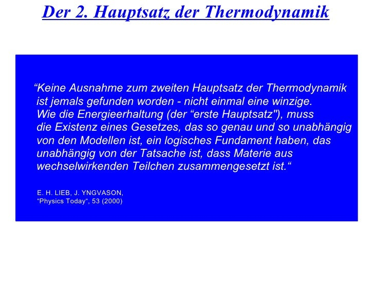 """Der 2. Hauptsatz der Thermodynamik """" Keine Ausnahme zum zweiten Hauptsatz der Thermodynamik ist jemals gefunden worden - n..."""
