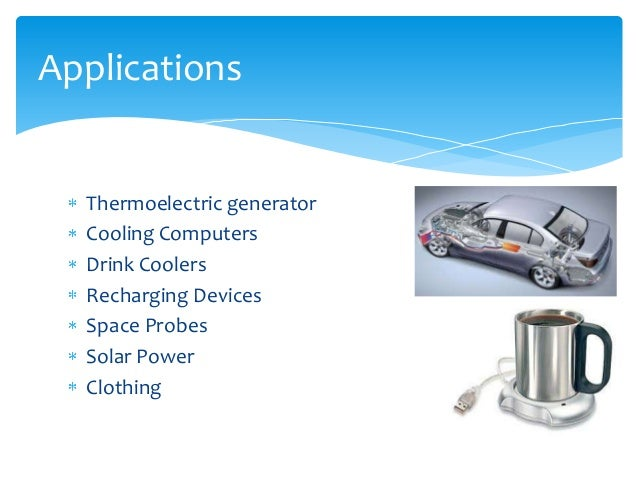 Thermo electric effect