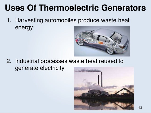 thermoelectric generator thesis The undersigned have examined the dissertation entitled thermoelectric   electrical energy a thermoelectric generator (teg) system can be used to  convert.
