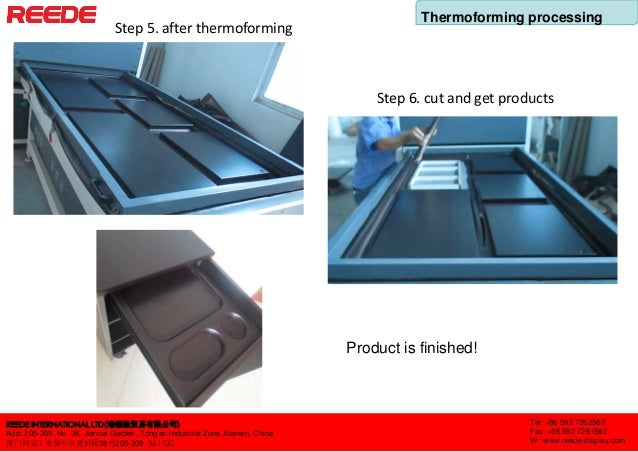 Thermoforming processing of display fixtures Slide 3