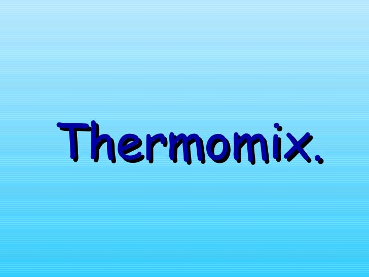 Thermomix.