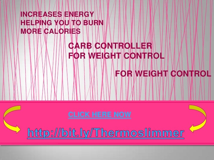 INCREASES ENERGY<br />HELPING YOU TO BURN MORE CALORIES<br />CARB CONTROLLER<br />FOR WEIGHT CONTROL<br />FOR WEIGHT CONTR...
