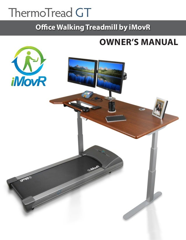 OWNERu0027S MANUAL Office Walking Treadmill By IMovR ThermoTread GT ...
