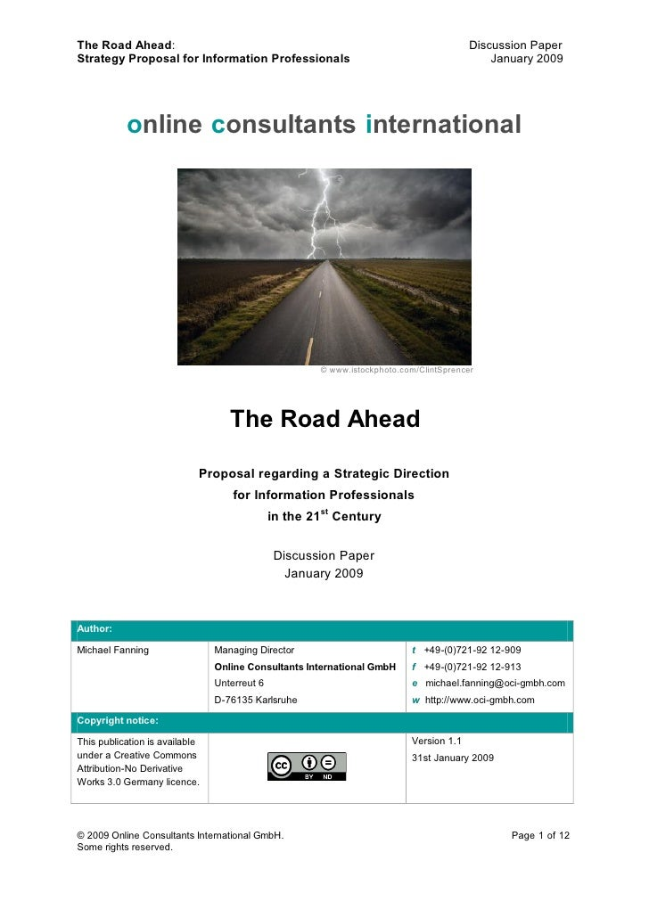 The Road Ahead:                                                                         Discussion Paper Strategy Proposal...