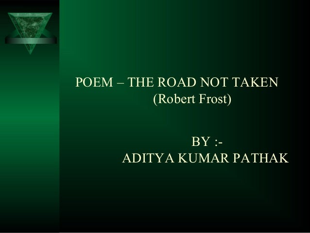 a road not taken and two What is the humor of this cartoon the road not taken two roads diverged in a  yellow wood, and sorry i could not travel both and be one traveler, long i stood.