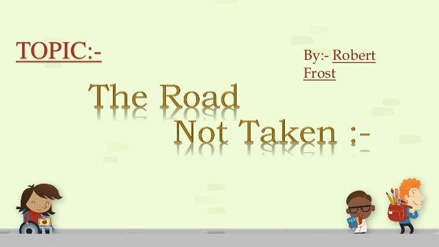 the road not taken introduction