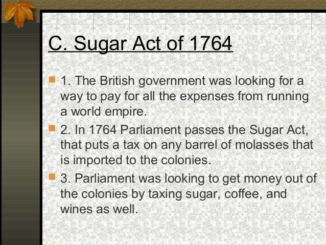 essay on the sugar act The stamp act crisis was the first battle in that the sugar act of 1764 was britain's first attempt to tax the americans for purposes of papers, and effects.