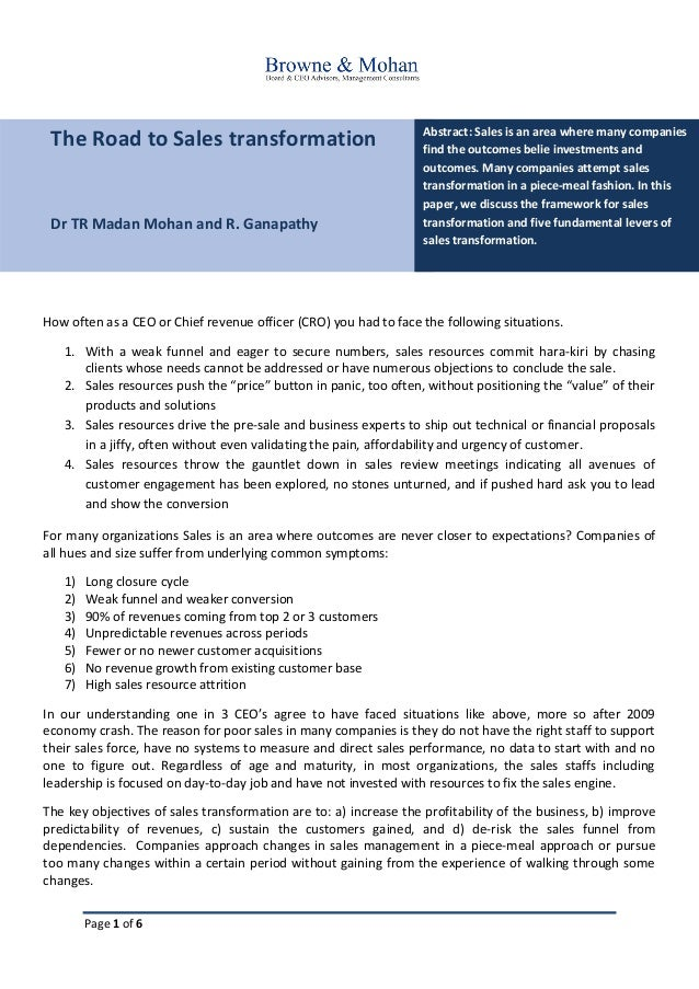 Page 1 of 6 The Road to Sales transformation Dr TR Madan Mohan and R. Ganapathy Abstract: Sales is an area where many comp...