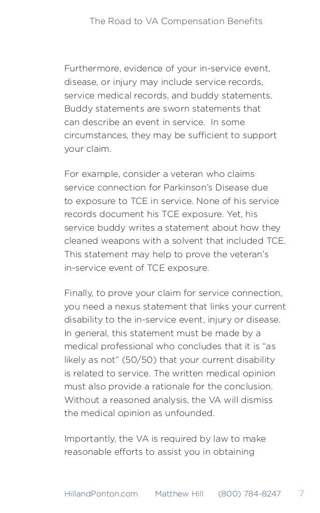 8 The Road to VA Compensation Benefits HillandPonton.com Matthew Hill (800) 784-8247 evidence necessary to substantiate you...