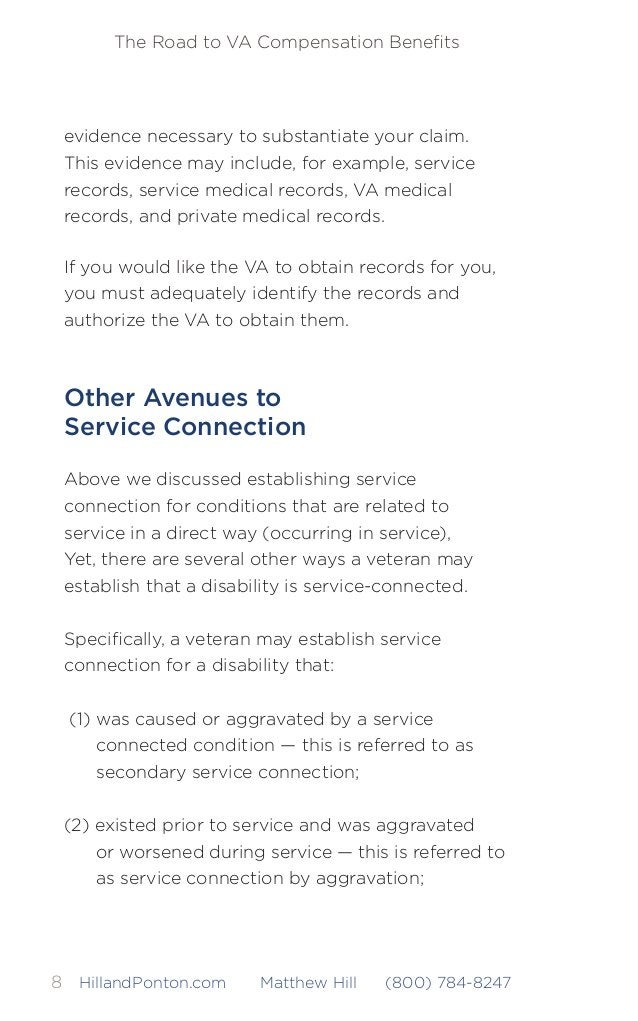 The Road to VA Compensation Benefits 9HillandPonton.com Matthew Hill (800) 784-8247 (3) did not start in service, but is pr...