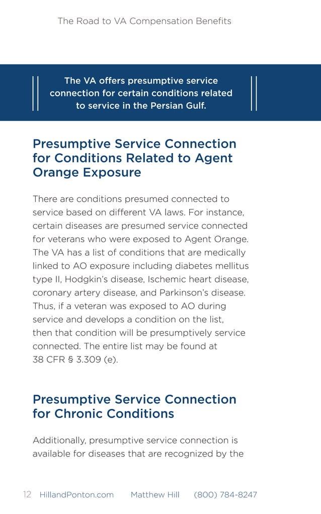 The Road to VA Compensation Benefits 13HillandPonton.com Matthew Hill (800) 784-8247 VA as chronic. Chronic conditions may ...