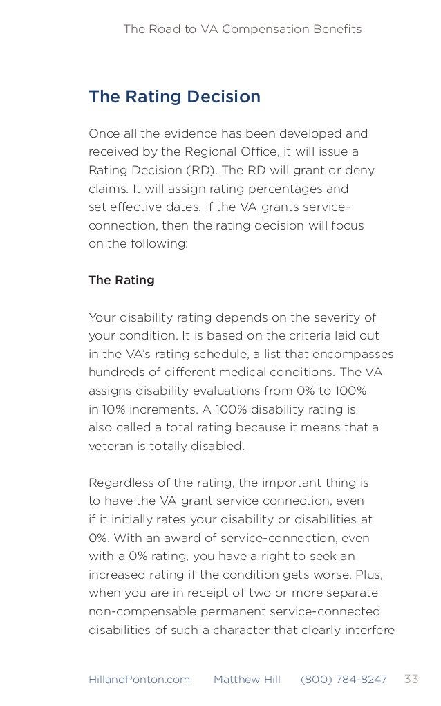 34 The Road to VA Compensation Benefits HillandPonton.com Matthew Hill (800) 784-8247 with normal employability, the VA is ...