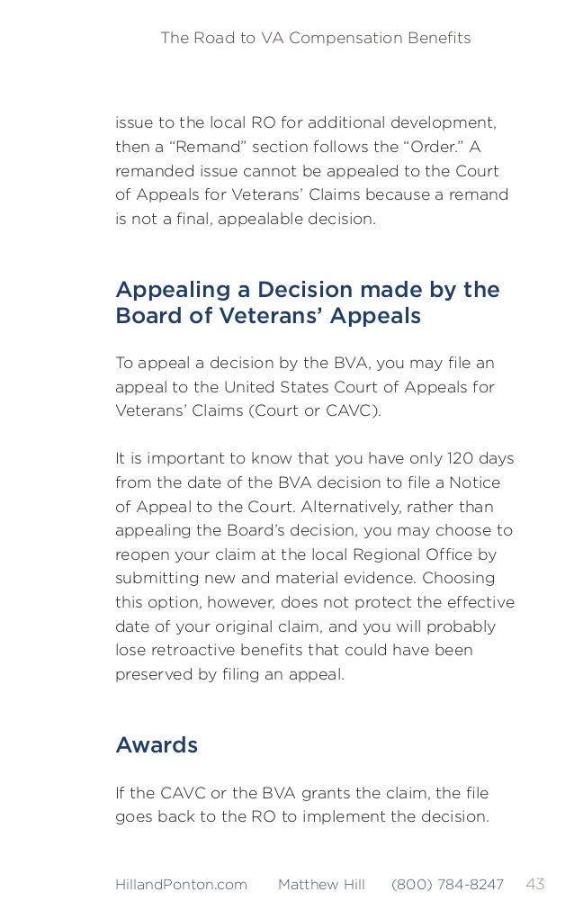 44 The Road to VA Compensation Benefits HillandPonton.com Matthew Hill (800) 784-8247 The RO will issue a new rating decisi...