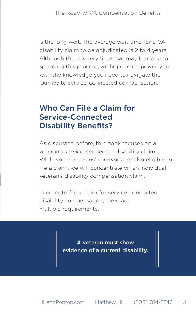4 The Road to VA Compensation Benefits HillandPonton.com Matthew Hill (800) 784-8247 First, you have to be a veteran. A vet...