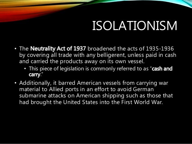 neutrality acts of 1937 Aimee hare march 24, 2012 dr rubenstein history 528 the neutrality act of 1937 and beginnings in 1794 the neutrality acts of the united states of america has been ever changing for centuries.