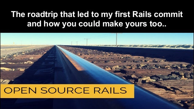 The roadtrip that led to my first Rails commit and how you could make yours too..