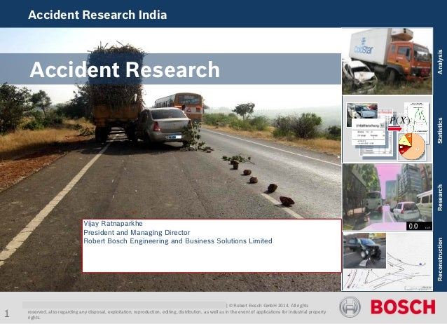 Accident Research India  Internal | Girikumar RBEI/ESA | CR/AEV1 | 20.11.2014 | Accident Research India/ CC/EE Visit | © R...