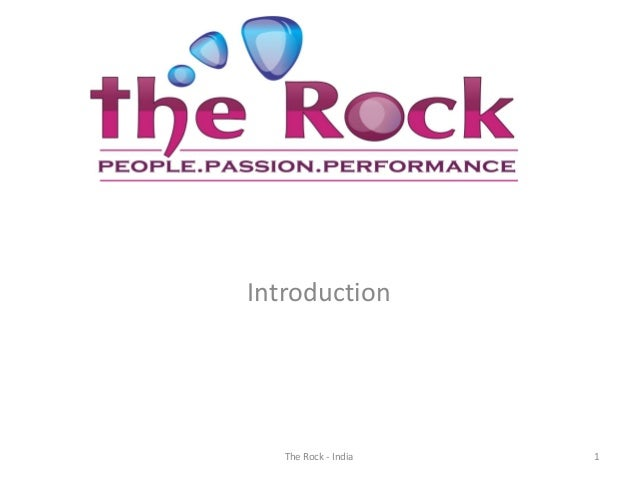 Introduction 1The Rock - India