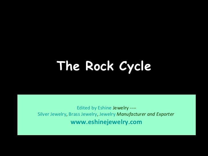The Rock Cycle Whitmore High School Harrow Edited by  Eshine  Jewelry  ---- Silver Jewelry ,  Brass Jewelry ,  Jewelry   M...