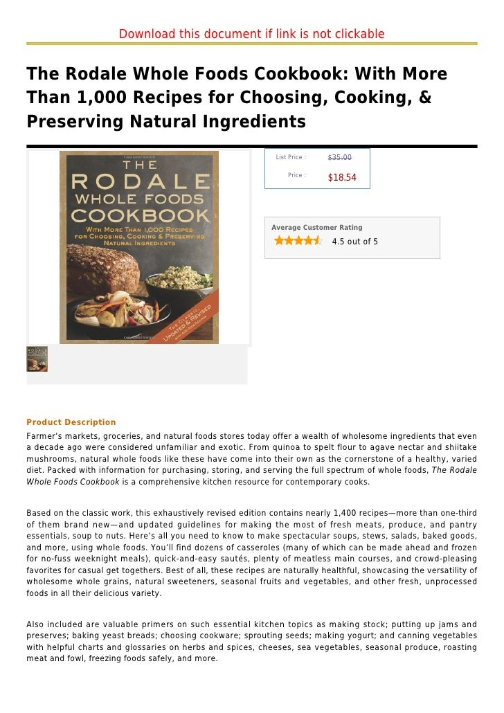 Download this document if link is not clickableThe Rodale Whole Foods Cookbook: With MoreThan 1,000 Recipes for Choosing, ...