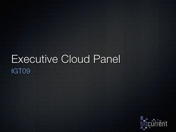 Executive Cloud Panel IGT09