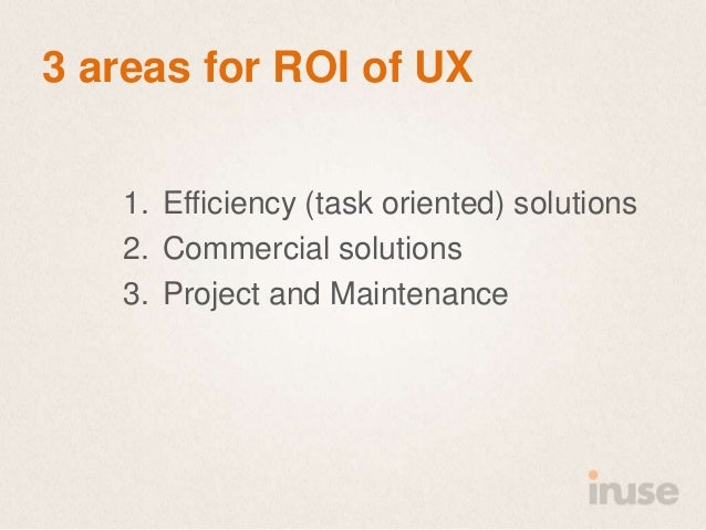 The roi of good user experience  SDC 2013 Slide 9