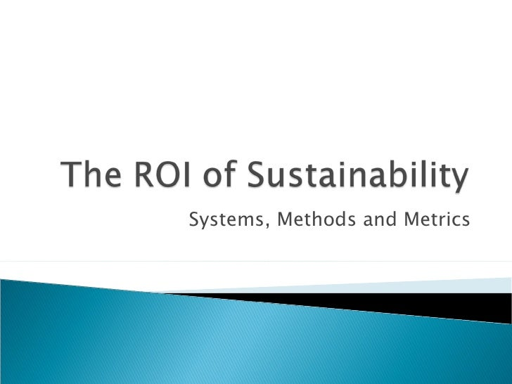 Systems, Methods and Metrics